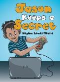 Jason Keeps a Secret