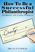 How To Be a Successful Philanthropist