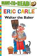 Walter the Baker Ready to Read Level Two