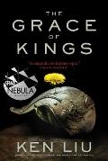 Grace of Kings Dandelion Dynasty Book 1