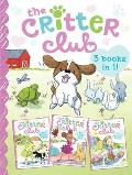 Critter Club Amy & the Missing Puppy All About Ellie Liz Learns a Lesson