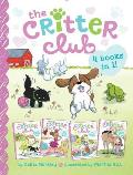Critter Club 4 Books in 1 Amy & the Missing Puppy All about Ellie Liz Learns a Lesson Marion Takes a Break