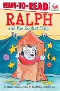 Ralph and the Rocket Ship: Ready-To-Read Level 1