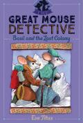 Great Mouse Detective 02 Basil & the Lost Colony