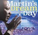 Martins Dream Day