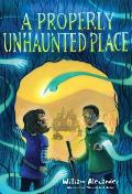 Properly Unhaunted Place