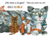Ha Visto a Mi Gato Have You Seen My Cat