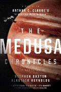 Medusa Chronicles Sequel to Arthur C Clarkes A Meeting With Medusa