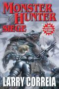 Monster Hunter Siege Monster Hunter International Book 6