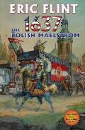 1637 The Polish Maelstrom Ring of Fire