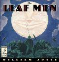 The Leaf Men: And the Brave Good Bugs