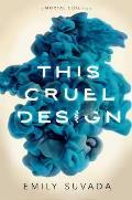 This Cruel Design: This Mortal Coil #2