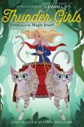 Thunder Girls 01 Freya & the Magic Jewel