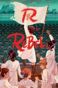 R Is for Rebel