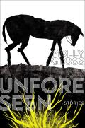Unforeseen: Stories