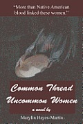 Common Thread-Uncommon Women