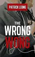 The Wrong Wong
