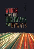 Words from the Highways and Byways: Poems, Prayers and Promises