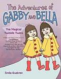 The Adventures of Gabby and Bella: The Magical Twinkle Twins