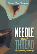 Needle and Thread: A Murder Mystery