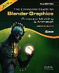 Complete Guide To Blender Graphics 2nd Edition Computer Modeling & Animation