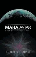 Maha Avtar: When the Kaliyug Ends...