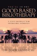 Taking in the Good Based Bibliotherapy: A Novel Treatment for Adolescent Depression