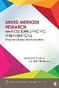 Mixed Methods Research & Culture Specific Interventions Program Design & Evaluation