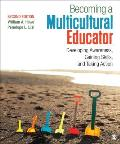 Becoming A Multicultural Educator Developing Awareness Gaining Skills & Taking Action