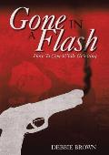 Gone in a Flash: How to Cope While Grieving