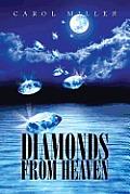 Diamonds from Heaven