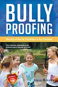 Bully-Proofing: The Art of Social Confidence for Children