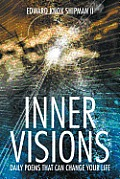 Inner Visions: Daily Poems That Can Change Your Life