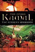 Kamal the African Warrior: Book One of the Sharman Series