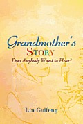Grandmother's Story: Does Anybody Want to Hear?