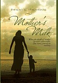 Mother's Milk: Based on a True Story