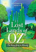 Lost Lands of Oz: The Rain King Is Missing
