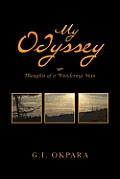 My Odyssey: Thoughts of a Wondering Man