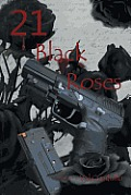 21 Black Roses