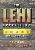The Lehi Chronicles: Conflict and Calling - A Lehi and Jeremiah Story