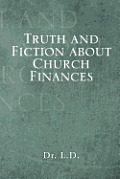 Truth and Fiction about Church Finances