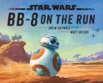 Star Wars BB 8 On the Run