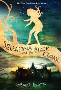 Serafina 01 Serafina & the Black Cloak