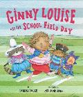 Ginny Louise & the School Field Day