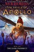 The Dark Prophecy: The Trials of Apollo #2