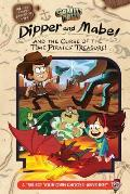 Gravity Falls Dipper & Mabel & the Curse of the Time Pirates Treasure A Select Your Own Choose Venture