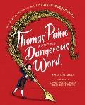 Thomas Paine & the Dangerous Word