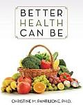 Better Health Can Be