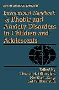 International Handbook of Phobic and Anxiety Disorders in Children and Adolescents