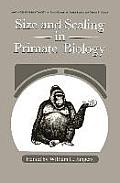 Size and Scaling in Primate Biology